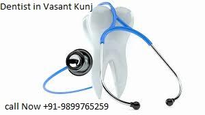 dentist in vasant kunj